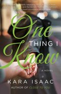 One Thing I Know eBook