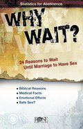 Why Wait? (Rose Guide Series) Pamphlet