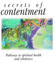 Secrets of Contentment