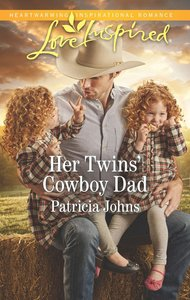 Her Twins Cowboy Dad (Montana Twins) (Love Inspired Series)