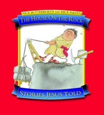 The House on the Rock (Stories Jesus Told Series)