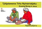 Growing Strong in Jesus (Ngaanyatjarra) Booklet