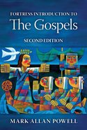 Fortress Introduction to the Gospels (2nd Edition) Paperback