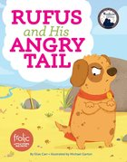 Rufus and His Angry Tail (Frolic Series) eBook