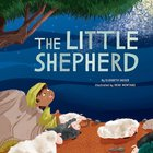The Little Shepherd Hardback