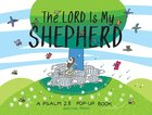 The Lord is My Shepherd: A Psalm 23 Pop-Up Book Hardback