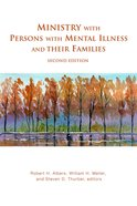 Ministry With Persons With Mental Illness and Their Families (2nd Edition) Paperback