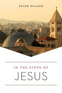 In the Steps of Jesus (2nd Edition) Paperback