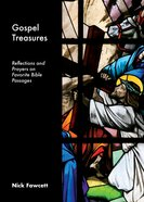 Gospel Treasures: Reflections and Prayers on Favorite Bible Passages Booklet