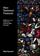 New Testament Treasures: Reflections and Prayers on Favorite Bible Passages Booklet