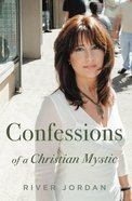 Confessions of a Christian Mystic eBook