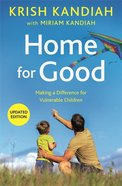 Home For Good: Making a Difference For Vulnerable Children Pb (Larger)