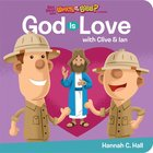 God is Love (What's In The Bible Series) Board Book