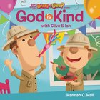 God is Kind (What's In The Bible Series) Board Book