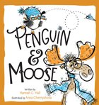 Penguin & Moose Hardback