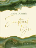 Exceptional You: 7 Ways to Live Encouraged, Empowered, and Intentional (Journal) Hardback