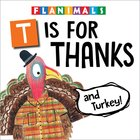Is For Thanks (And Turkey!) Board Book
