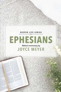 Ephesians (#01 in Deeper Life Biblical Study Series) eBook