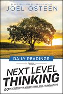 Daily Readings From Next Level Thinking: 90 Devotions For a Successful and Abundant Life Hardback