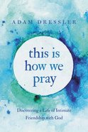 This is How We Pray eBook