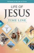 Pamphlet: Life of Jesus Time Line (5 Pack) Booklet
