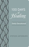 100 Days of Healing: Daily Devotional Flexi Back