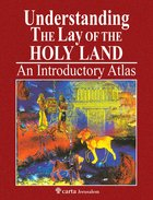 Understanding the Lay of the Holy Land: An Introductory Atlas Paperback