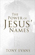 The Power of Jesus' Names Paperback