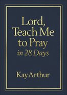 Lord, Teach Me to Pray in 28 Days Imitation Leather