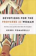 Devotions For the Proverbs 32 Woman Paperback