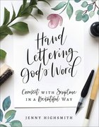 Hand Lettering God's Word: Connect With Scripture in a Beautiful Way Paperback