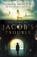 The Time of Jacob's Trouble Paperback