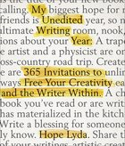 My Unedited Writing Year Journal: 365 Invitations to Free Your Creativity and the Writer Within Paperback