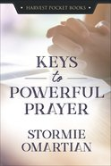 Keys to Powerful Prayer Paperback