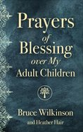 Prayers of Blessing Over My Adult Children Paperback
