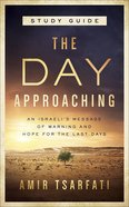 The Day Approaching (Study Guide) Paperback