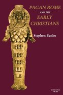 Pagan Rome and Early Christians Paperback