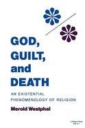 God, Guilt & Death Paperback