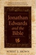Jonathan Edwards and the Bible Paperback