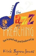 The Jazz of Preaching Paperback