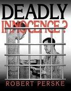 Deadly Innocence? Paperback