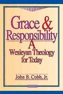 Grace & Responsibility Paperback