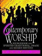 Contemporary Worship Paperback