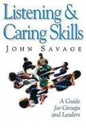 Listening & Caring Skills Paperback