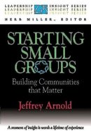 Leadership Insight: Starting Small Groups Paperback