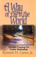 A Way of Life in the World Paperback