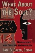 What About the Soul? Hardback