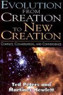 Evolution From Creation to New Creation Paperback