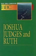 Joshua, Judges and Ruth (#04 in Basic Bible Commentary Series) Paperback