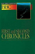 First and Second Chronicles (#07 in Basic Bible Commentary Series) Paperback